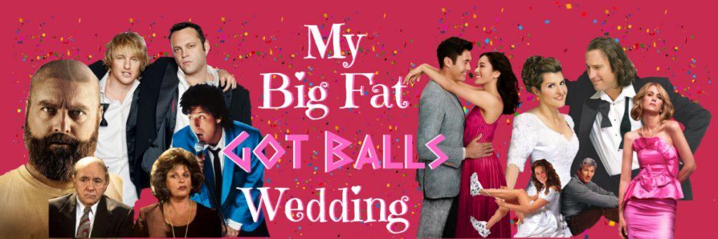 My big fat got balls wedding valentines